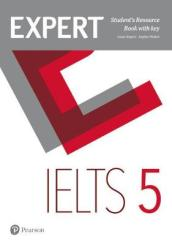 Expert IELTS 5 Students  Resource Book with Key Band 5