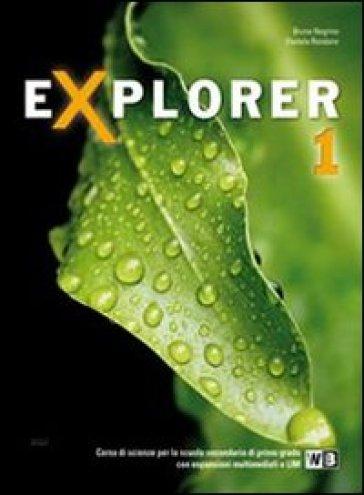 Explorer. Con documenti e schede di lavoro. Per la Scuola media. Con espansione online. 1. - Bruna Negrino |