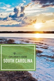 Explorer s Guide South Carolina (Second Edition) (Explorer s Complete)