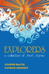 Explorers: A collection of stories for English Language Learners