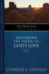 Exploring the Depths of God s Love