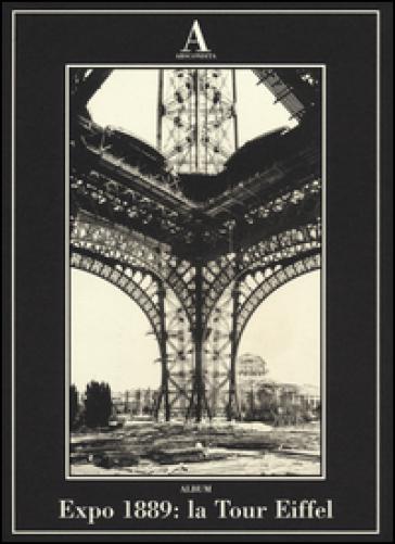 Expo 1889: la Tour Eiffel