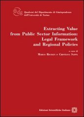 Extracting value from public sector information. Legal framework and regional policies