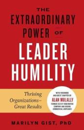 Extraordinary Power of Leader Humility