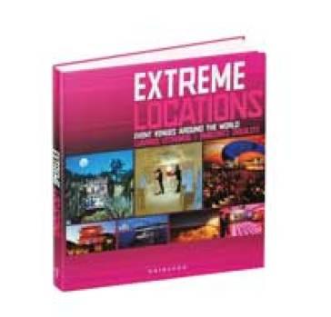 Extreme venues. Event locations around the world. Ediz. italiana, inglese e spagnola - Birgit Krols   Rochesterscifianimecon.com