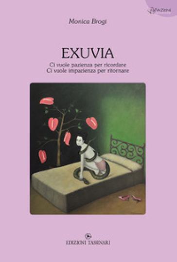 Exuvia - Monica Brogi  
