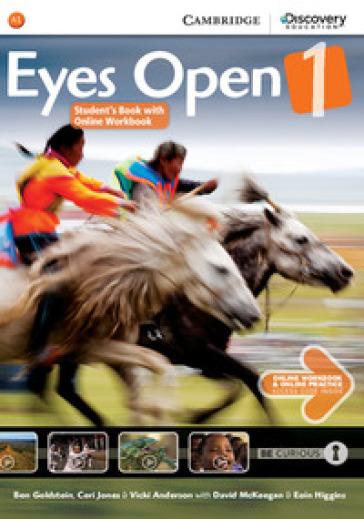 Eyes open. Level 1. Student's book with online workbook. Per la Scuola media. Con espansione online - Holcombe Garan |