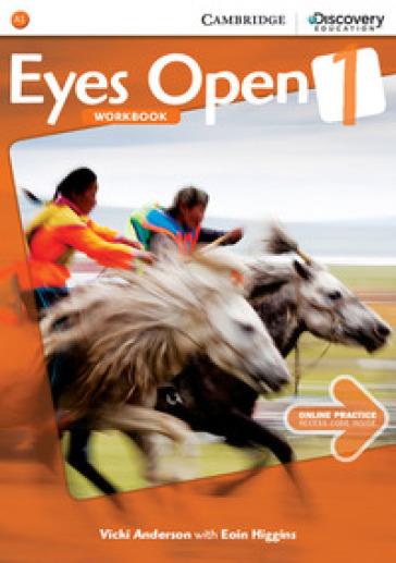 Eyes open. Level 1. Workbook. Per le Scuole superiori. Con espansione online: Online practice - Vicki Anderson |