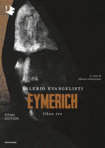 Eymerich. TItan edition. 3. - Valerio Evangelisti | Jonathanterrington.com