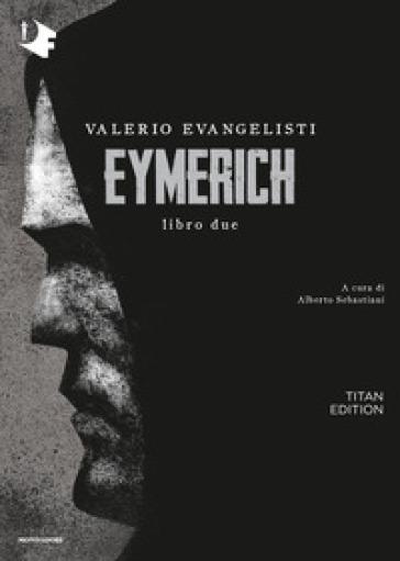 Eymerich. Titan edition. 2. - Valerio Evangelisti | Jonathanterrington.com