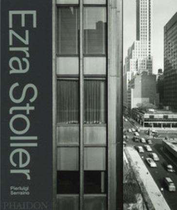 Ezra Stoller. Ediz. illustrata - Pierluigi Serraino |