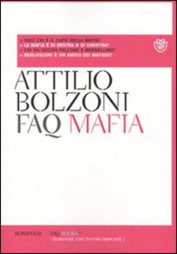 FAQ mafia - Attilio Bolzoni | Ericsfund.org