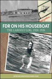 FDR on His Houseboat