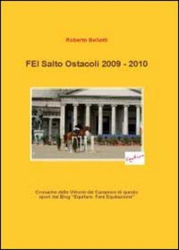 FEI salto ostacoli 2009-2010 - Roberto Bellotti   Rochesterscifianimecon.com