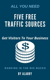 FIVE FREE TRAFFIC SOURCES
