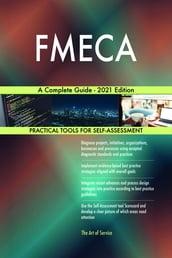 FMECA A Complete Guide - 2021 Edition
