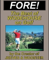 FORE! Humorous Golf Stories by P.G. Wodehouse
