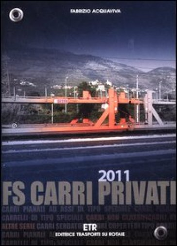 FS carri privati 2011 - Fabrizio Acquaviva   Rochesterscifianimecon.com