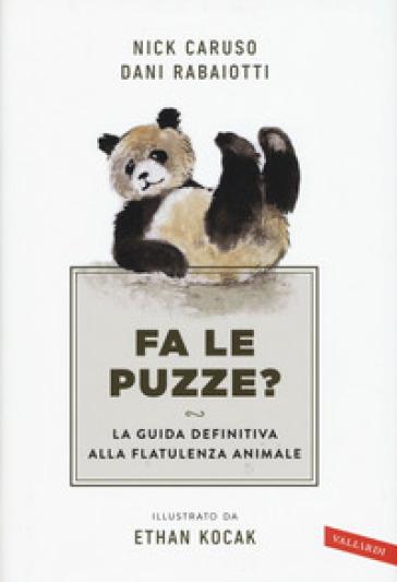 Fa le puzze? La guida definitiva alla flatulenza animale - Nick Caruso | Thecosgala.com