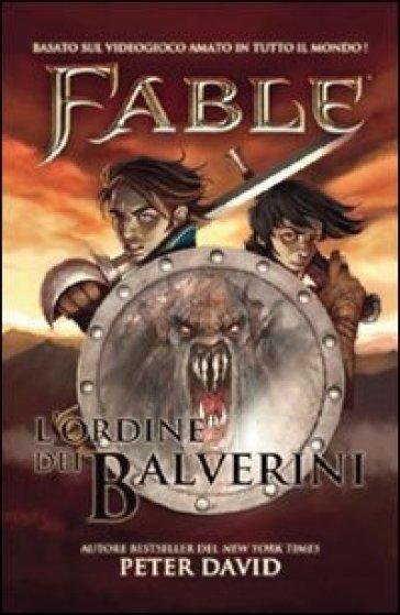Fable. L'ordine dei Balverini - Peter David | Rochesterscifianimecon.com