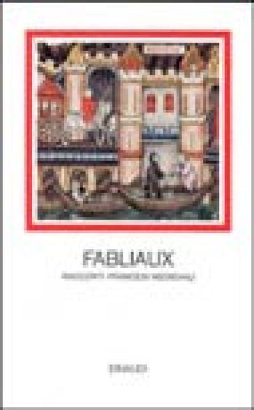 Fabliaux. Racconti francesi medievali - R. Brusegan | Kritjur.org