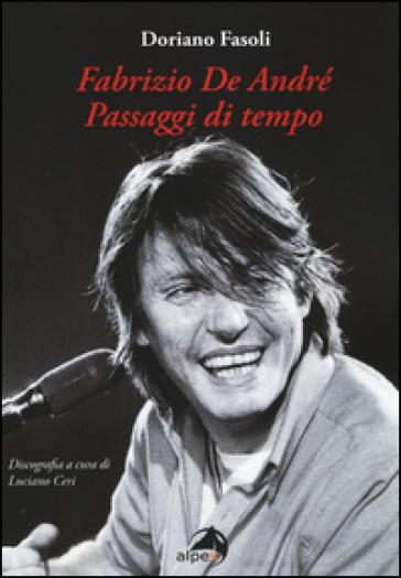 Fabrizio De André. Passaggi di tempo - Doriano Fasoli | Thecosgala.com