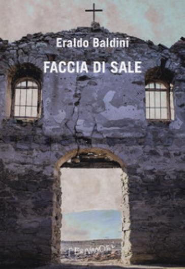 Faccia di sale - Eraldo Baldini pdf epub