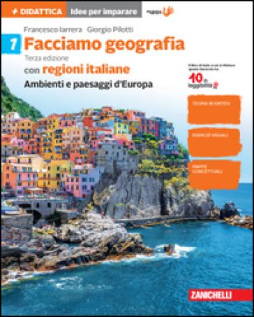 Facciamo geografia. Per la Scuola media. Con e-book. Con espansione online. 1. - Francesco Iarrera |