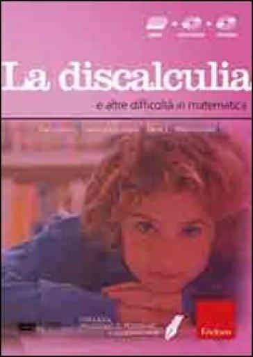 Facciamo il punto su... la discalculia e altre difficoltà in matematica. Con CD-ROM. Con DVD - Dario Ianes |