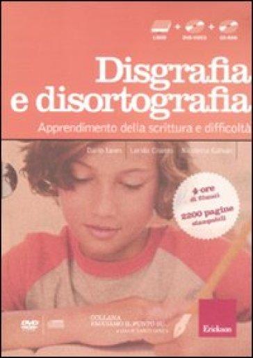 Facciamo il punto su... disgrafia e disortografia. Apprendimento della scrittura e difficoltà. Con DVD. Con CD-ROM - Dario Ianes |