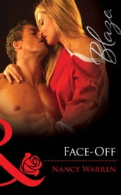 Face-Off (Mills & Boon Blaze) (Encounters, Book 20)