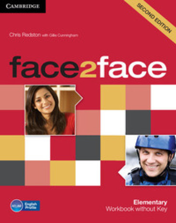 Face2face. Elementary. Workbook. Without key. Con espansione online. Per le Scuole superiori