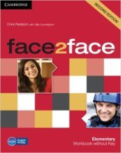 Face2face. Elementary. Workbook. Without key. Per le Scuole superiori. Con espansione online
