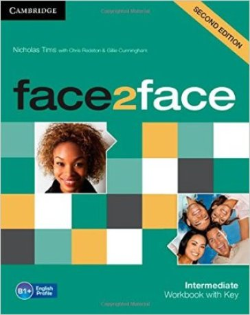 Face2face. Intermediate. Workbook. With key. Per le Scuole superiori. Con espansione online
