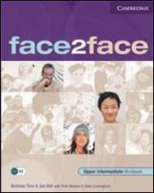 Face2face. Upper intermediate. Workbook. With key. Con espansione online. Per le Scuole superiori