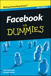 Facebook For Dummies, Mini Edition