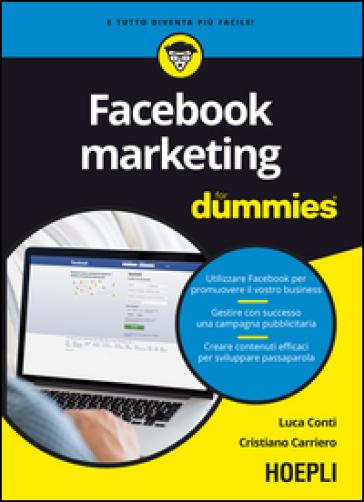 Facebook marketing For Dummies - Luca Conti |