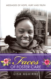 Faces of Foster Care