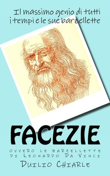 Facezie Ovvero Le Barzellette Di Leonardo Da Vinci Duilio Chiarle