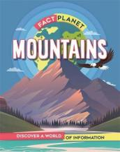 Fact Planet: Mountains