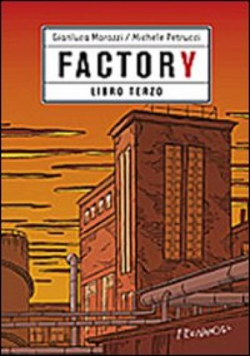 Factory. 3.