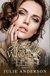 Factory Work (A Historical Fiction Romance Story)