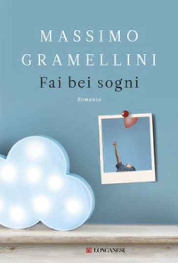 Fai bei sogni - Massimo Gramellini | Ericsfund.org