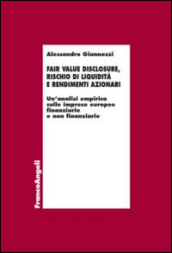 Fair value disclosure, rischio di liquidità e rendimenti azionari. Un