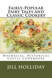 Fairly-Popular Fairy Tales and Classic Cookery