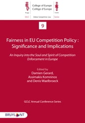 Fairness in EU Competition Policy : Significance and Implications