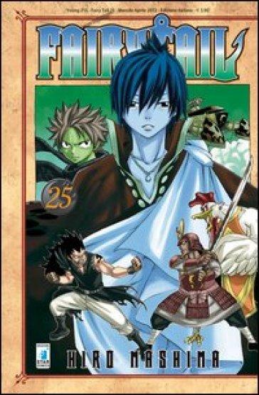Fairy Tail. 25. - Hiro Mashima   Rochesterscifianimecon.com