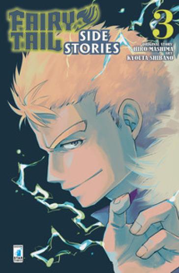 Fairy Tail. Side stories. 3. - Hiro Mashima |