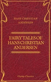 Fairy Tales of Hans Christian Andersen (Olymp Classics)