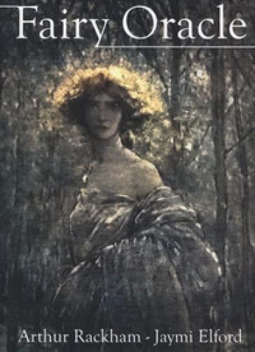 Fairy oracle. Ediz. italiana, inglese, spagnola, francese, portoghese e russa - Arthur Rackham | Jonathanterrington.com
